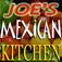 Joe's Mexican Kitchen